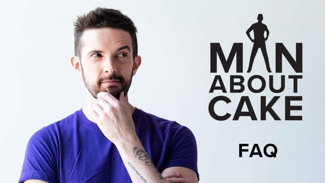 You Asked, JJR Answered! Man About Cake FAQs