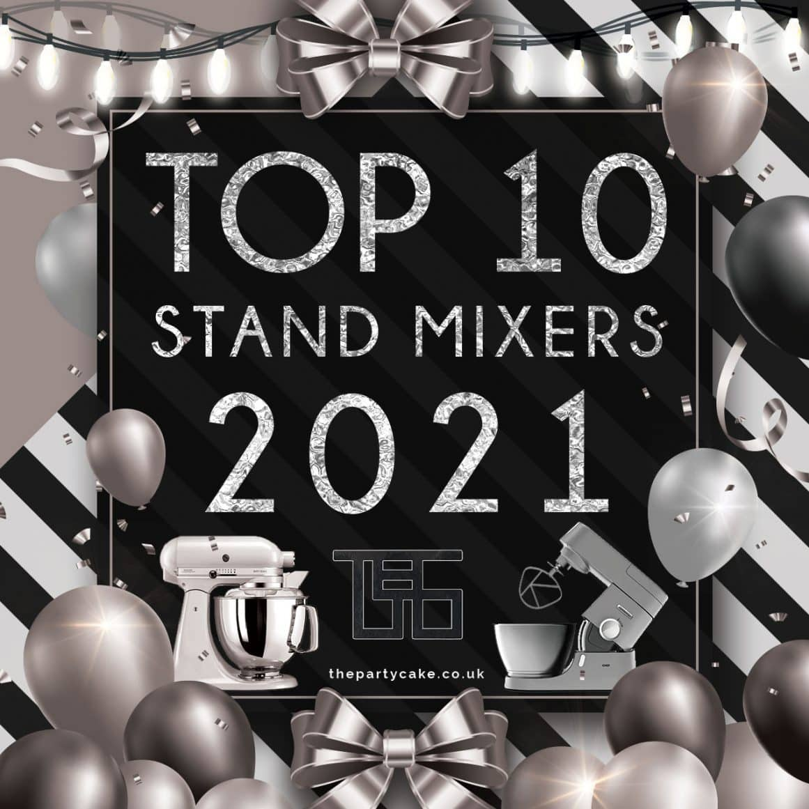 Top 10 Stand Mixers of 2021